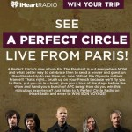 See A Perfect Circle LIVE from Paris Sweepstakes-Stand To Win A Trip To Paris, France