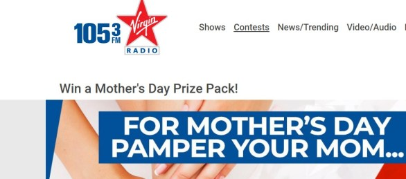105-3 Virgin Radio Mother's Day Contest-Enter To Win A $200 Gift Card