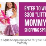 Adora $300 Little Mommy Shopping Spree Sweepstakes – Stand Chance To Win $300 Little Mommy Shopping Spree
