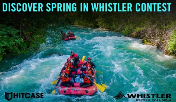 Discover Spring In Whistler Contest – Stand Chance to Win One Travel Companion
