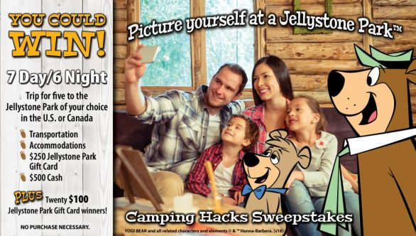 Jellystone Park Camps Camping Hacks Sweepstakes - Chance To Win a Trip To Jellystone Park, $500 Gift Card