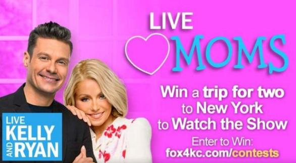 WDAF Live Loves Mom Sweepstakes – Chance To Win VIP Seats At LIVE With Kelly And Ryan Pre-paid Reservation For Two In New York