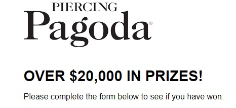 Piercing Pagoda Spring SMS Instant Win Game-Win Over $20,000 In Prizes, $25 Gift Card