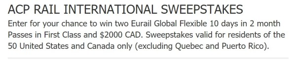 ACP Rail International Sweepstakes-Chance To Win Two Eurail Global Flexible Passes and $2000 CAD
