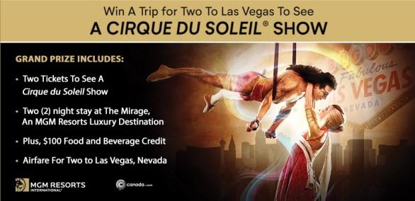 Canada.com Cirque du Soleil Contest-Enter to Win a Trip to Las Vegas for Two to See Cirque du Soleil Show