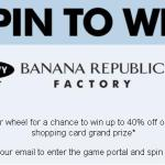 Banana Republic Spin To Win Game Sweepstakes – Stand Chance to Win A $500 Shopping Card