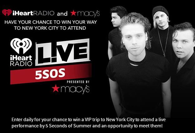 iHeartRadio LIVE With 5 Seconds Of Summer Sweepstakes – Chance To Win A Trip To New York To See Five Seconds Of Summer
