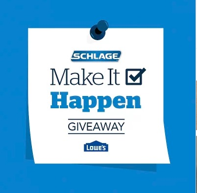 Make It Happen Giveaway - Chance To Win $1,000 Lowe's Gift card, Wi-Fi Adapter, Handle set