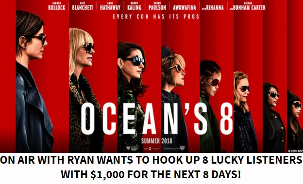 Ryan Seacrest's Ocean's 8 Days of $1,000 Sweepstakes – Win $1,000 Gift Card