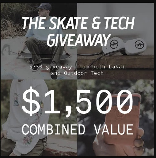 The Skate And Tech Giveaway - Chance To Win Grand Prize Of $1500