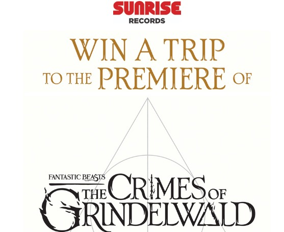 Sunrise Records Contest - Enter To Win A Trip To The Premier Of Fantastic Beasts