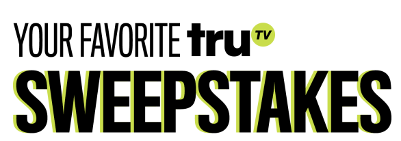 truTV Your Favorite truTV Sweepstakes - Enter To Win $1,000 For School Loan And Samsung Smart Watch