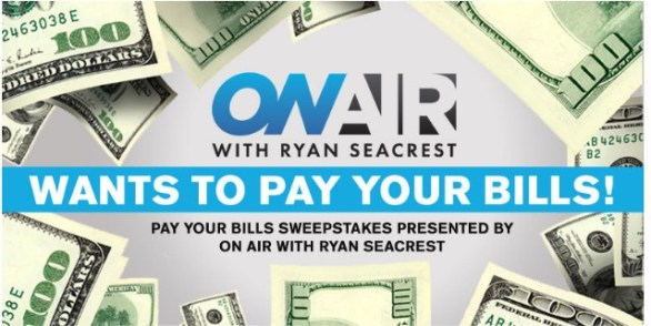 Ryan Seacrest's Pay Your Bills Sweepstakes - Chance To Win $2500 Check
