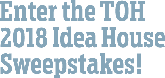 This Old House Idea House Sweepstakes - Chance To Win $500 Baird Gift Card And Bathroom Faucet