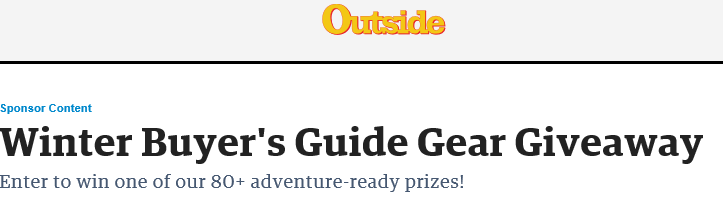 Outside Magazine Winter Buyer Guide Gear Giveaway – Win 80 Adventure Ready Prizes