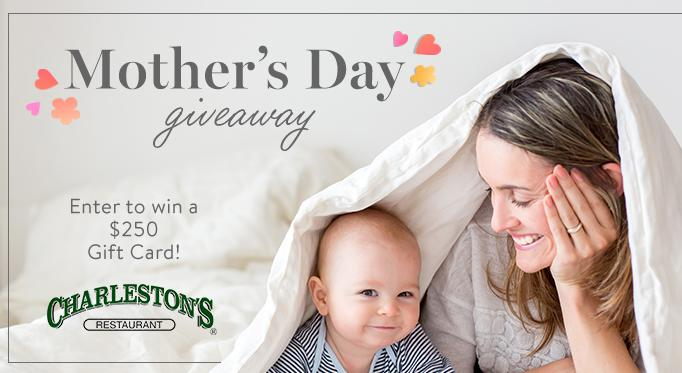 Charleston Mothers Day Giveaway – Win $250 Gift Card