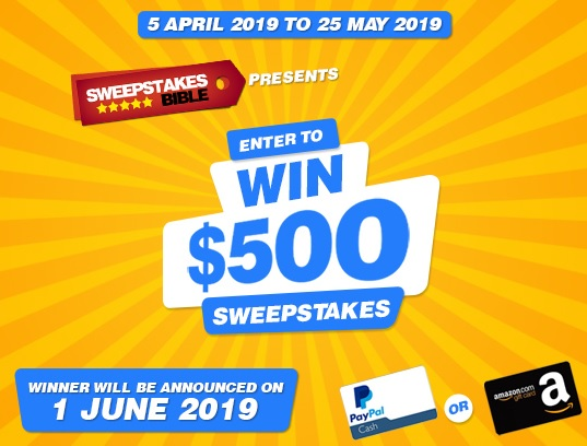 Sweepstakes Bible $500 Cash Giveaway - Enter To Win $500 Paypal Cash