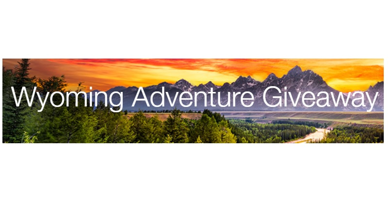 Travel Channel Wyoming Adventure Giveaway – Win $10000 Check
