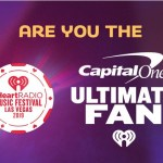 iHeartRadio Music Festival Capital One Ultimate Fan Sweepstakes - Enter To Win a Trip Las Vegas