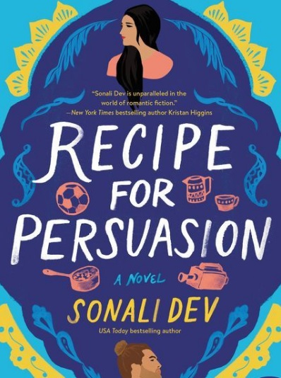 Sonali Dev Recipe for Persuasion Sweepstakes - Win Copy Of Recipe For Persuasion