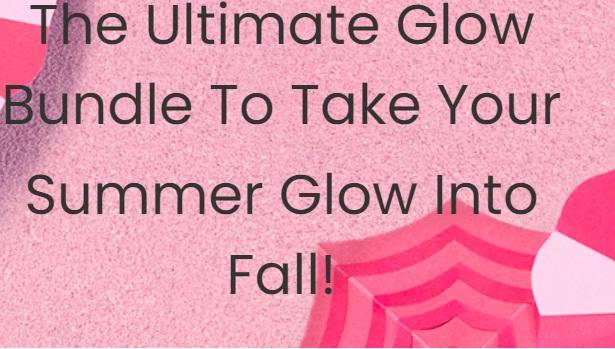 LOreal USA Ultimate Glow Bundle To Take Your Summer Glow Into Fall Sweepstakes