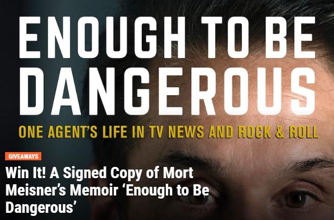 Extra TV Mort Meisners Memoir Enough To Be Dangerous Giveaway