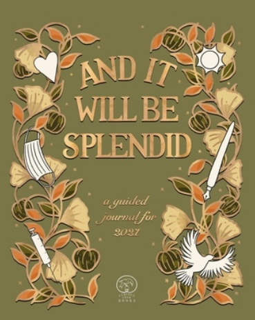 And It Will Be Splendid Giveaway