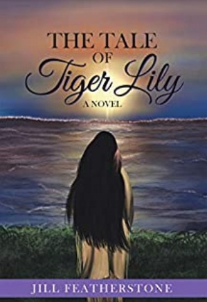 The Tale Of Tiger Lily By Jill Featherstone Giveaway