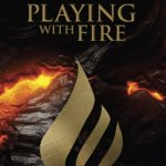 Playing with Fire Giveaway – Win a Prize