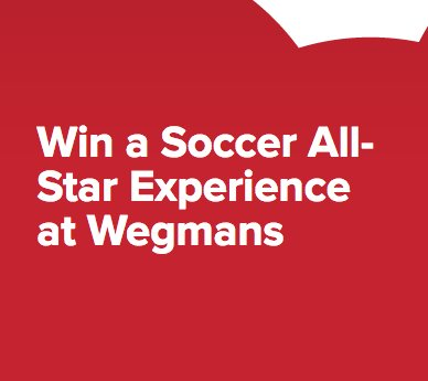 Soccer All-Star Experience at Wegmans Sweepstakes