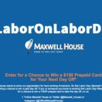 Maxwell House Labor on Labor Day Contest – Win a $150 Visa Gift Card