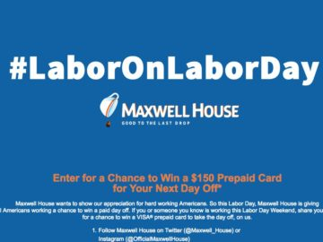 Maxwell House Labor on Labor Day Contest