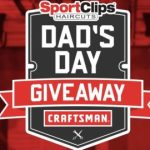 Sport Clips Dad's Day Giveaway – Win Cash Prize