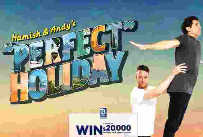 Hamish and Andy Perfect Holiday Bpay Contest