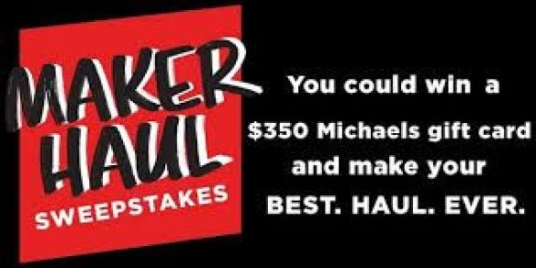 Michaels Maker Haul Sweepstakes
