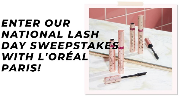 L'oreal Paris National Lash Day Sweepstakes