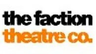 the faction theatre co