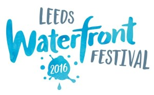 Leeds Waterfront Festival 2016