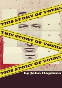 This Story is Yours - White Bear Theatre - London - John Hopkins
