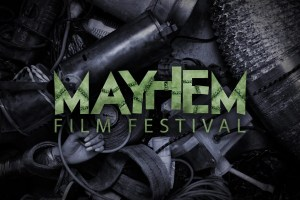 Mayhem Film Festival 2018 - Nottingham