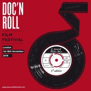 Doc'n Roll Film Festival 2018 - London