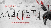 Antic Disposition Macbeth