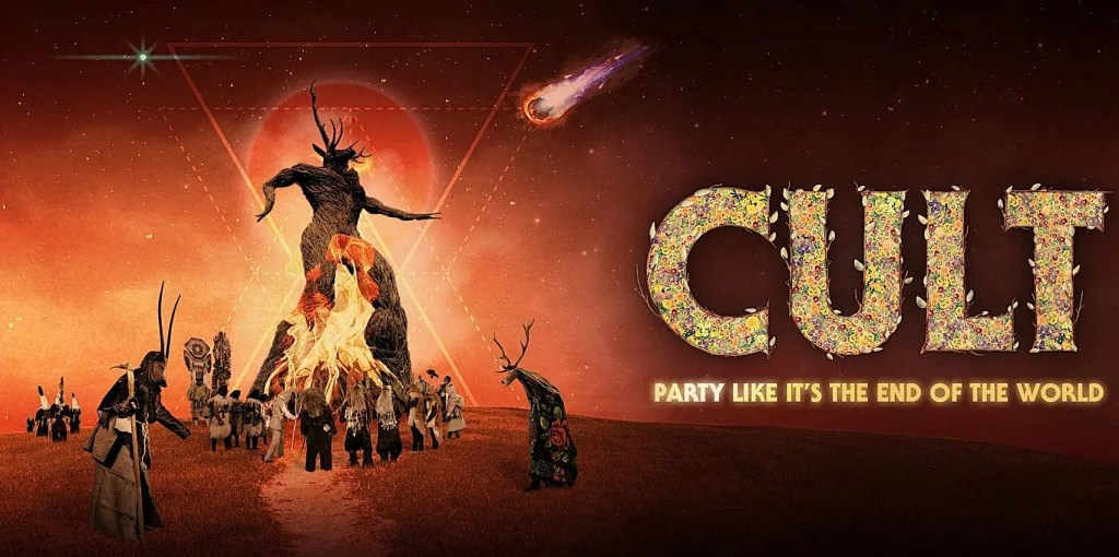 Cult: Party Like It's the End of the World