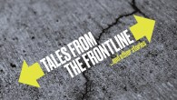 Tales from the Front Line