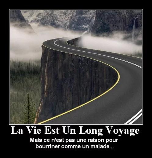 La vie est un long voyage