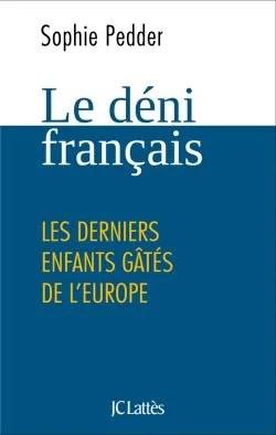 Le Déni Français (Sophie Pedder)