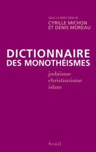 Dictionnaire des monothéismes