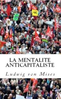 mentalite_anticapitaliste_mises