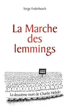 Serge Federbusch la marche des lemmings