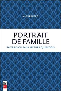 Portrait de famille, par Alain Dubuc (Tous droits réservés)